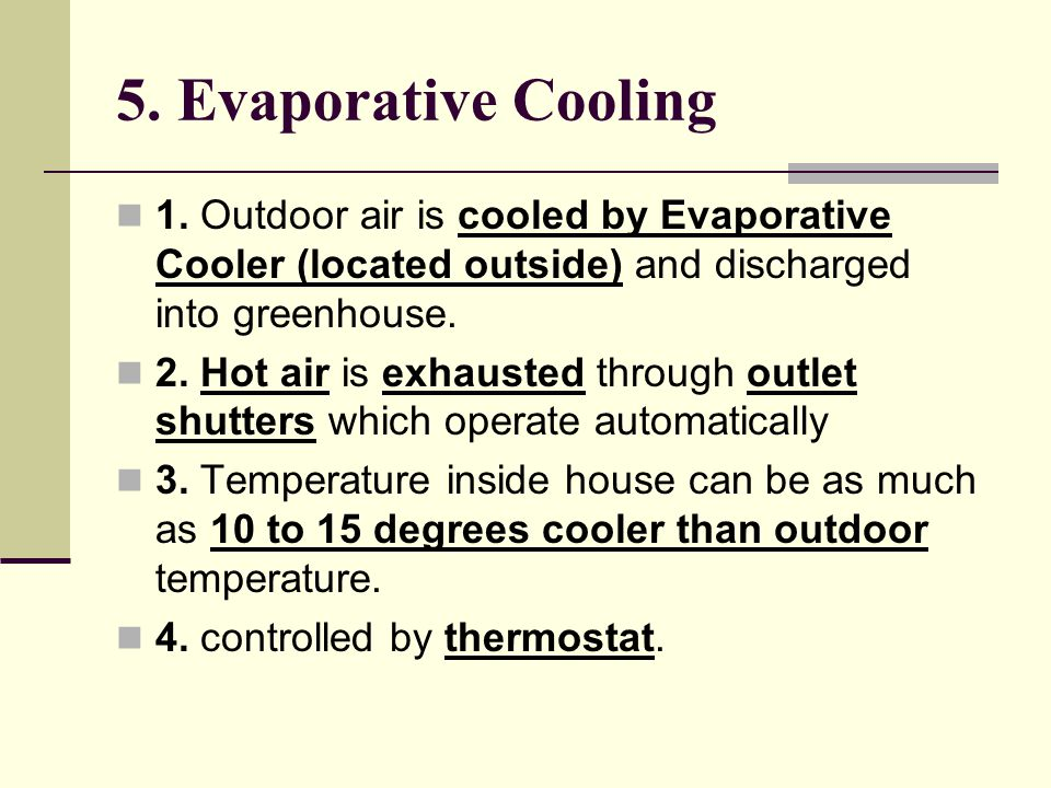 5. Evaporative Cooling 1.