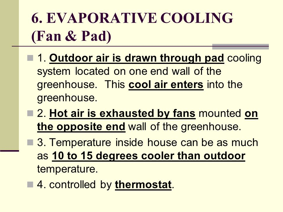 6. EVAPORATIVE COOLING (Fan & Pad) 1.