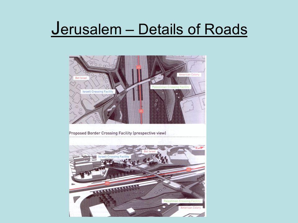 J erusalem – Details of Roads