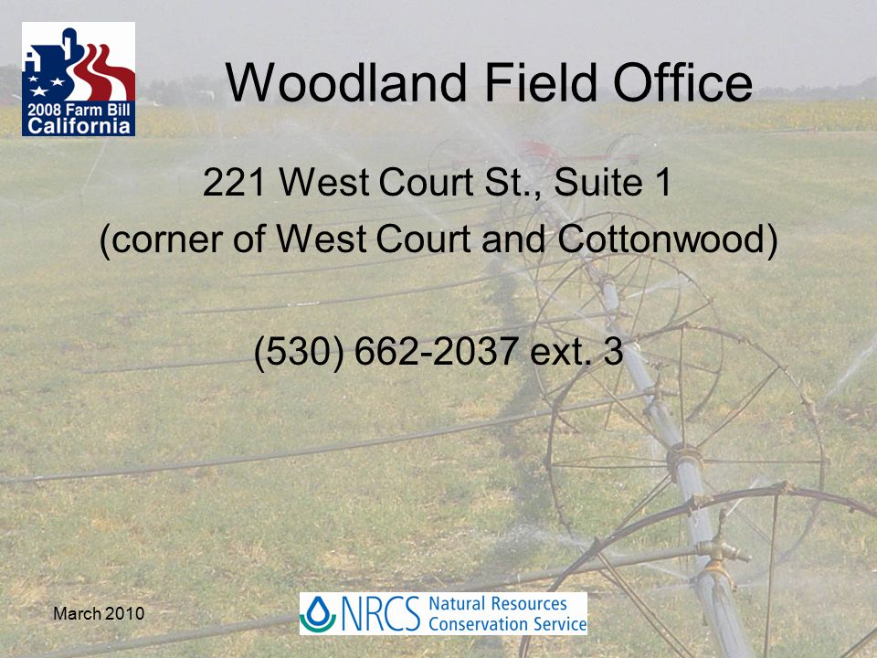 Woodland Field Office 221 West Court St., Suite 1 (corner of West Court and Cottonwood) (530) 662-2037 ext.