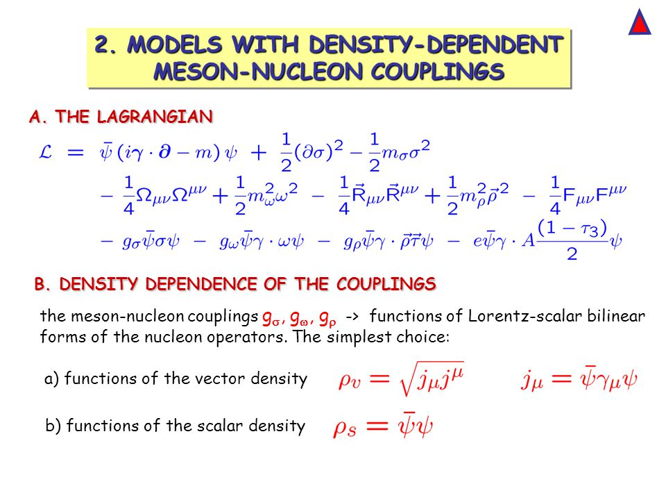 2. MODELS WITH DENSITY-DEPENDENT MESON-NUCLEON COUPLINGS 2.
