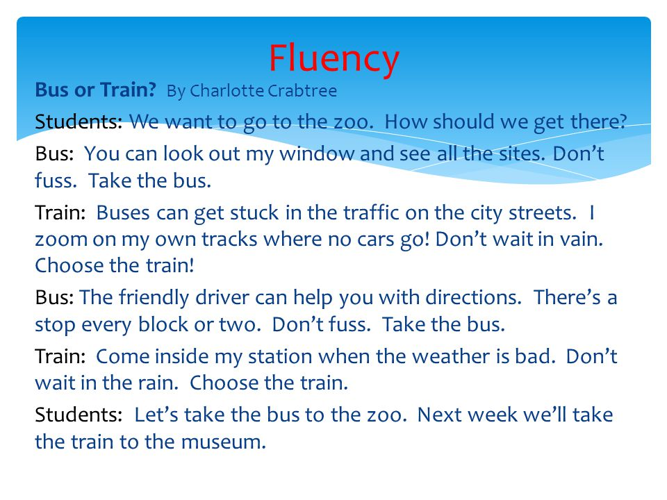 Bus or Train. By Charlotte Crabtree Students: We want to go to the zoo.