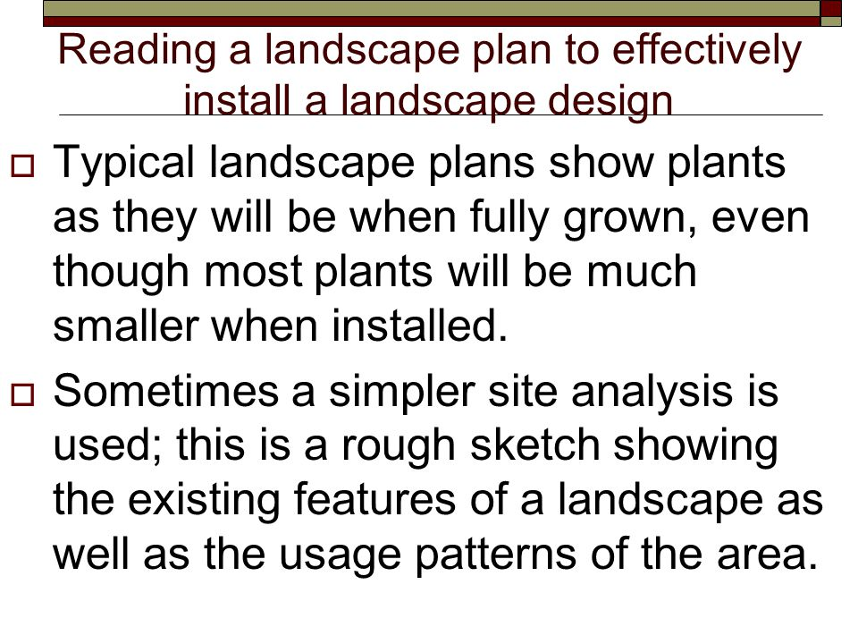 Reading a landscape plan to effectively install a landscape design  A.