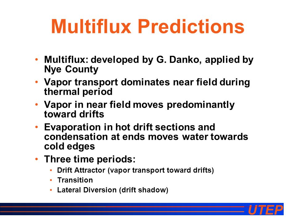 UTEP Multiflux Predictions Multiflux: developed by G.