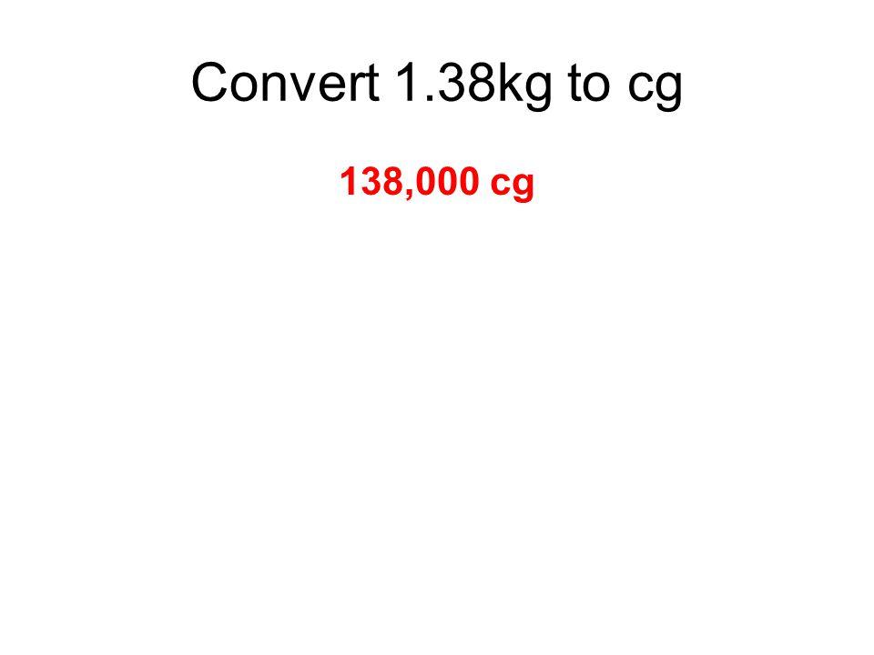 138,000 cg