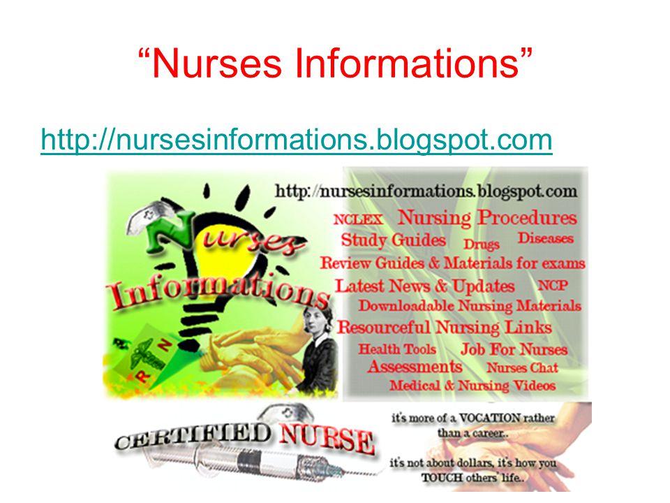 Nurses Informations http://nursesinformations.blogspot.com