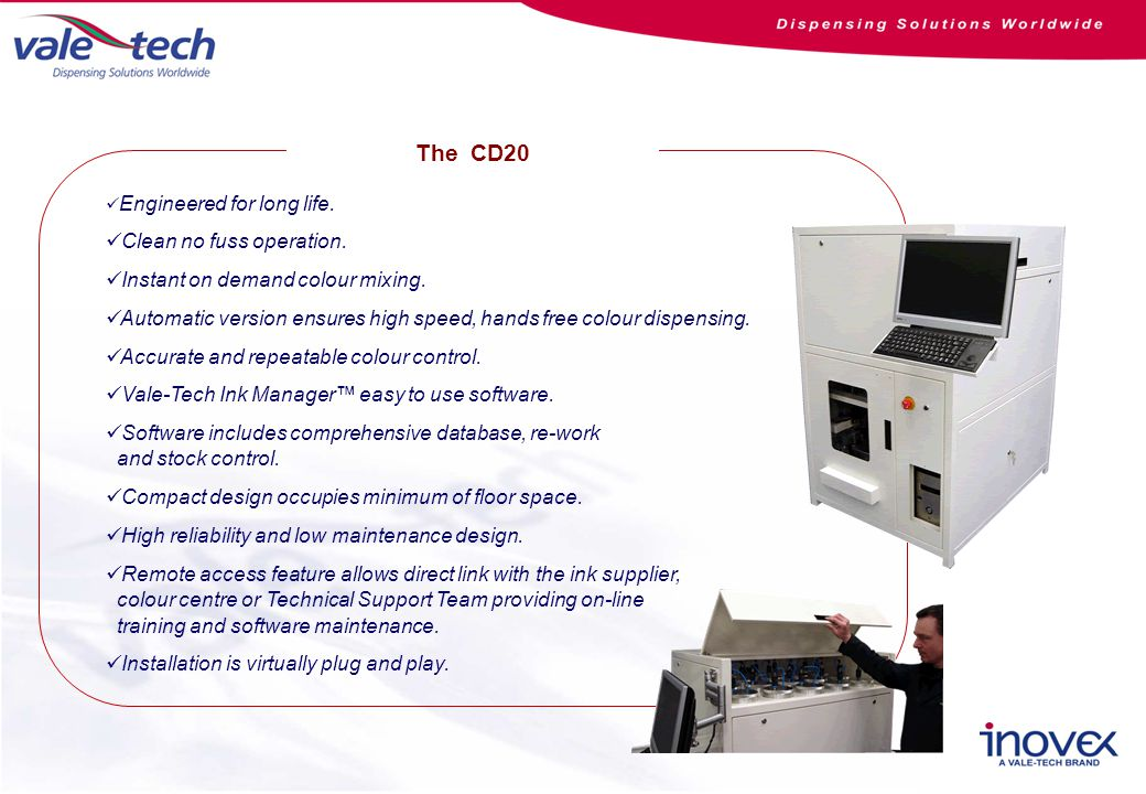The CD20 Engineered for long life. Clean no fuss operation.