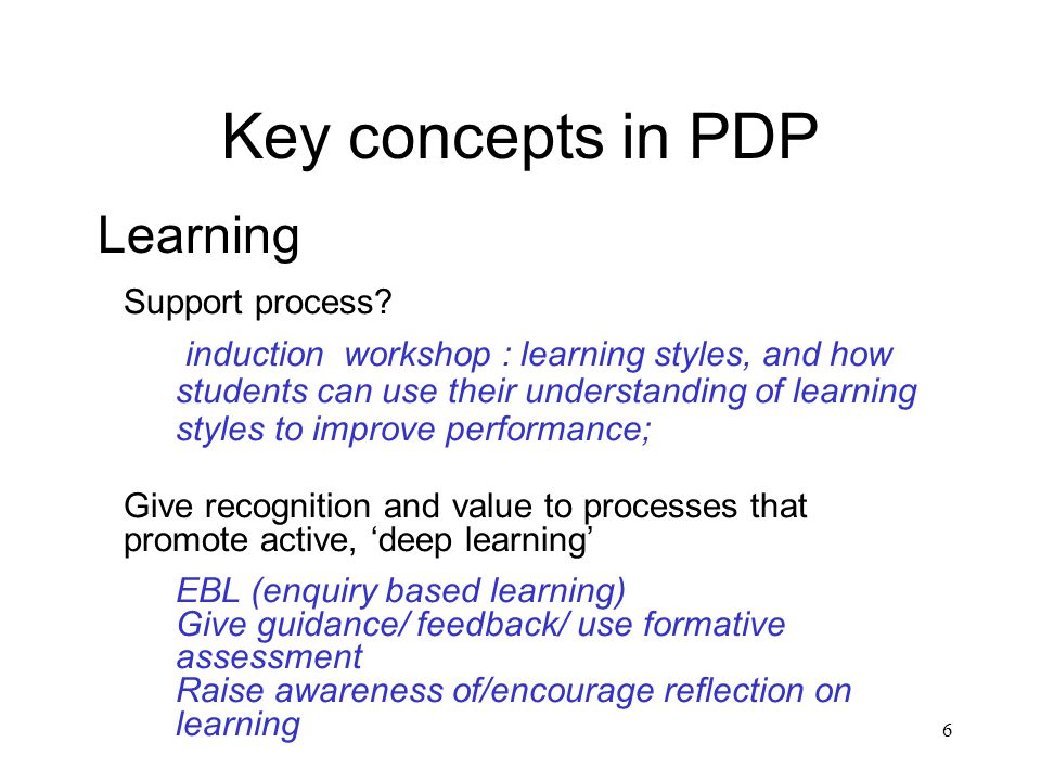 6 Key concepts in PDP Learning Support process.