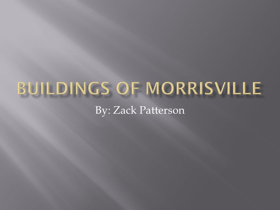 Morrisville was founded in 1790 by Jacob Walker, a surveyor from Bennington.