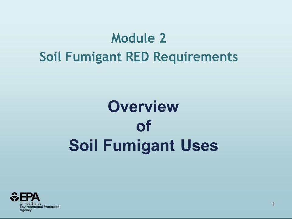 12 Chemigation Applications Center pivot Module 2: Soil Fumigant Uses