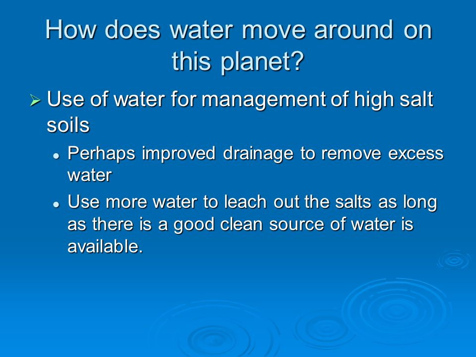 How does water move around on this planet.