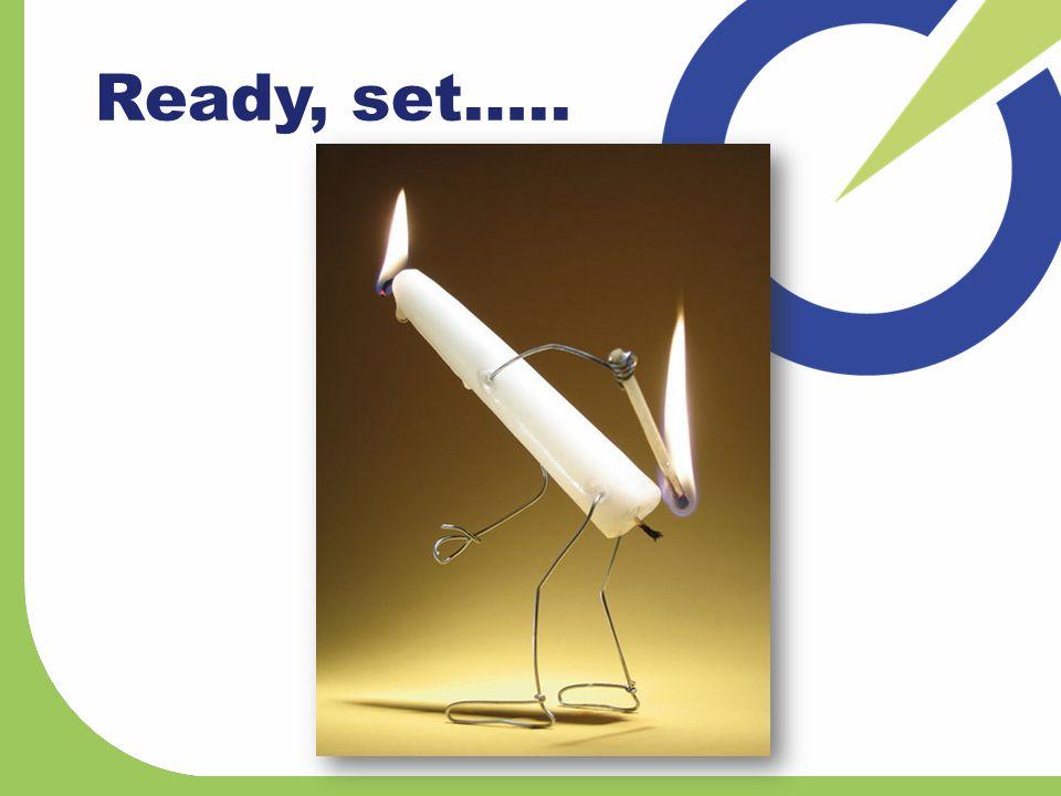 Ready, set…..