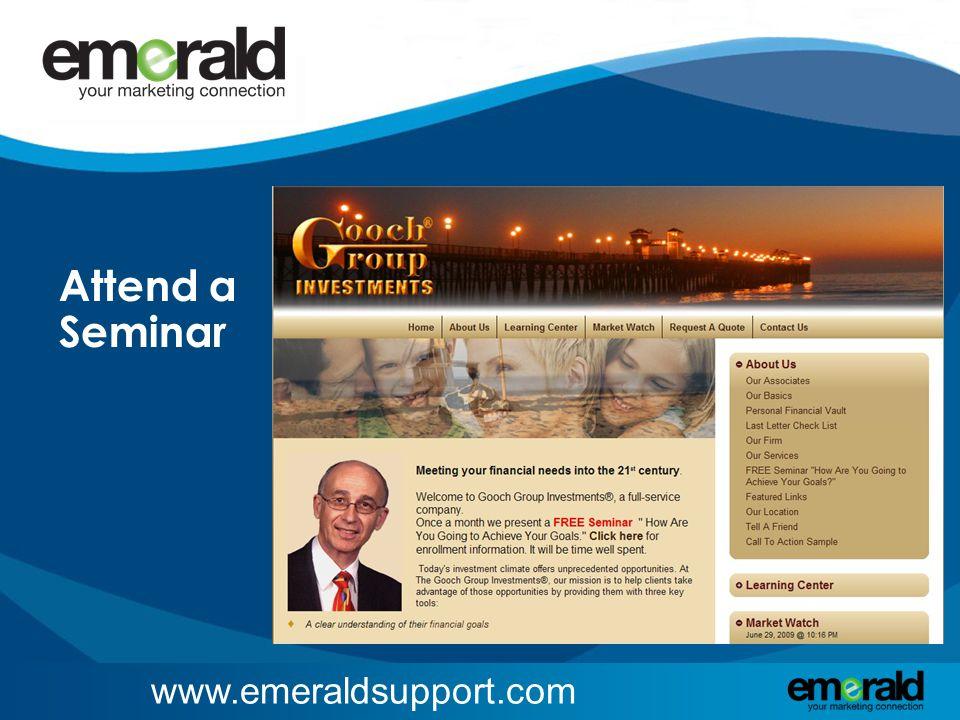 www.emeraldsupport.com Attend a Seminar