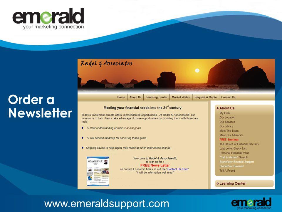www.emeraldsupport.com Order a Newsletter