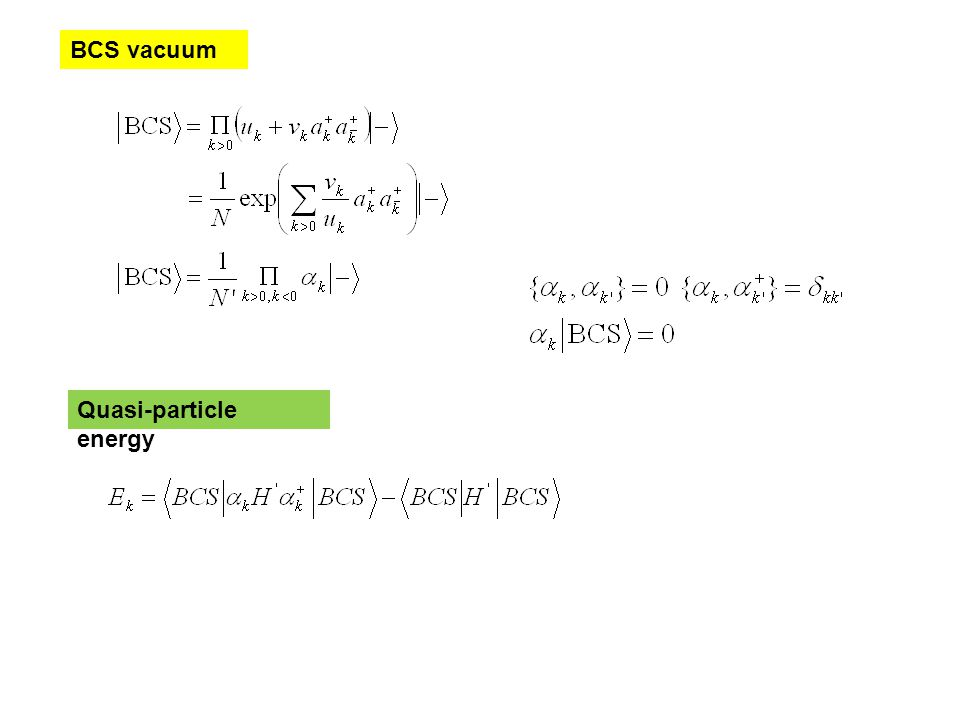 BCS vacuum Quasi-particle energy