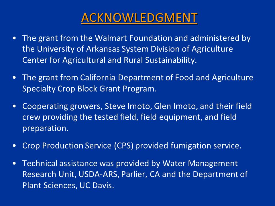 ACKNOWLEDGMENT The grant from the Walmart Foundation and administered by the University of Arkansas System Division of Agriculture Center for Agricultural and Rural Sustainability.