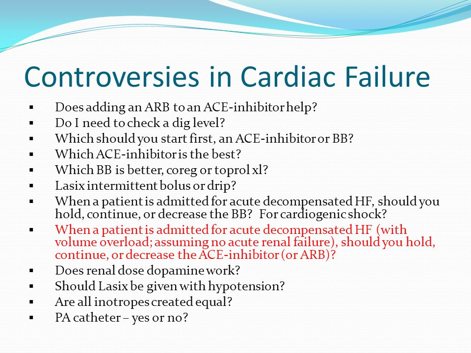 Controversies in Cardiac Failure  Does adding an ARB to an ACE-inhibitor help.