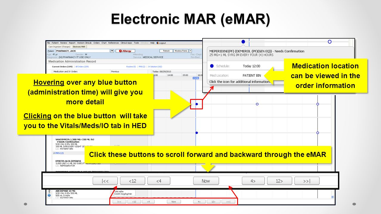 Electronic MAR (eMAR) Administration bubble (enlarged view): shows date and time of administration Clicking on the bubble will take you to HED  Vitals/Meds/IO tab.