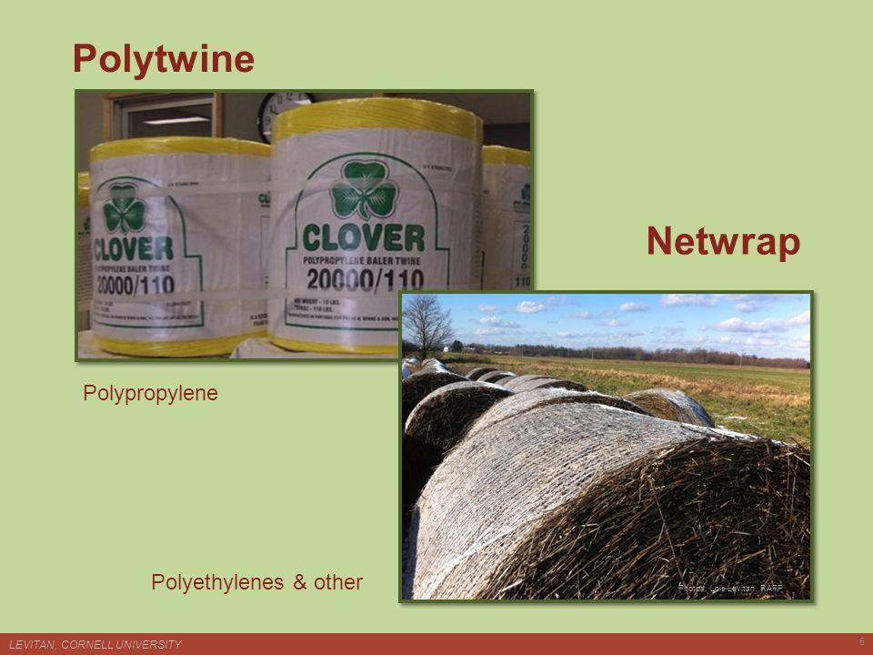Polytwine LEVITAN, CORNELL UNIVERSITY 6 Netwrap Polypropylene Polyethylenes & other Photoa: Lois Levitan, RAPP