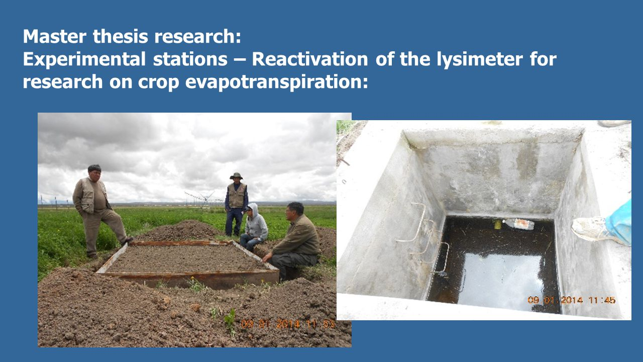 Master thesis research: Experimental stations – Reactivation of the lysimeter for research on crop evapotranspiration: