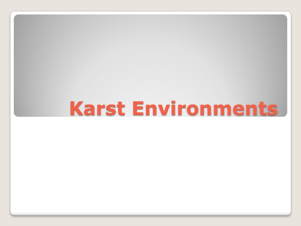 Karst Environments