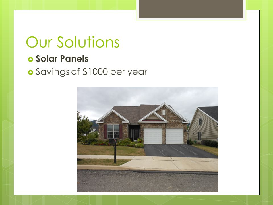 Our Solutions  Solar Panels  Savings of $1000 per year