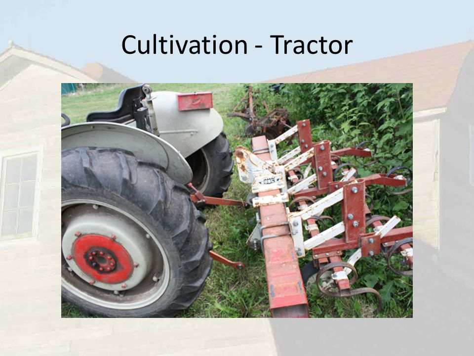 Cultivation - Tractor