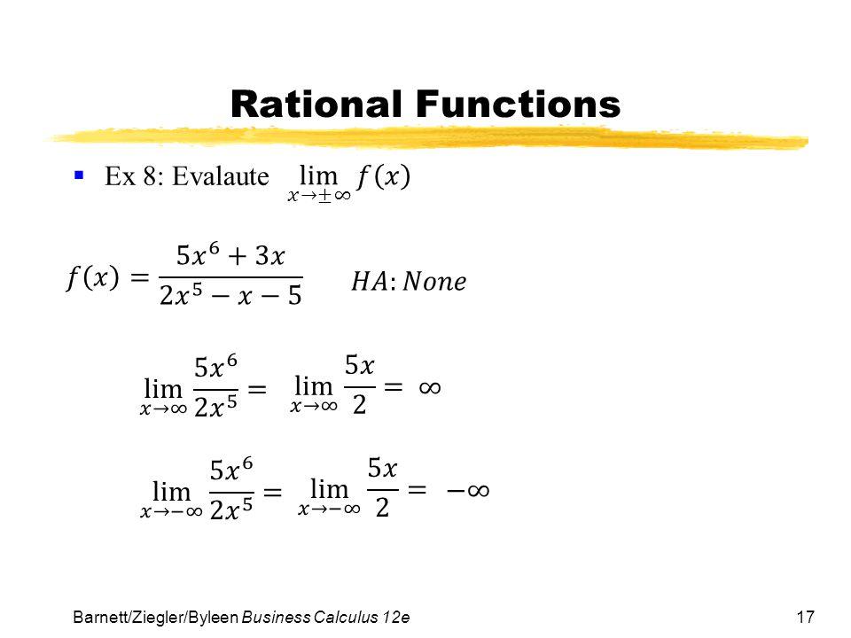17 Rational Functions  Ex 8: Evalaute Barnett/Ziegler/Byleen Business Calculus 12e