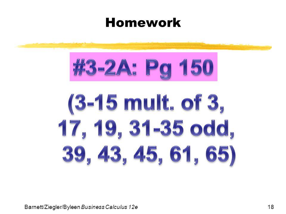 18 Homework Barnett/Ziegler/Byleen Business Calculus 12e