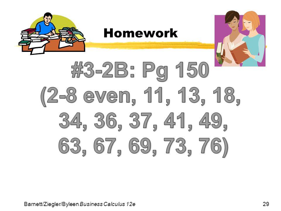 29 Homework Barnett/Ziegler/Byleen Business Calculus 12e