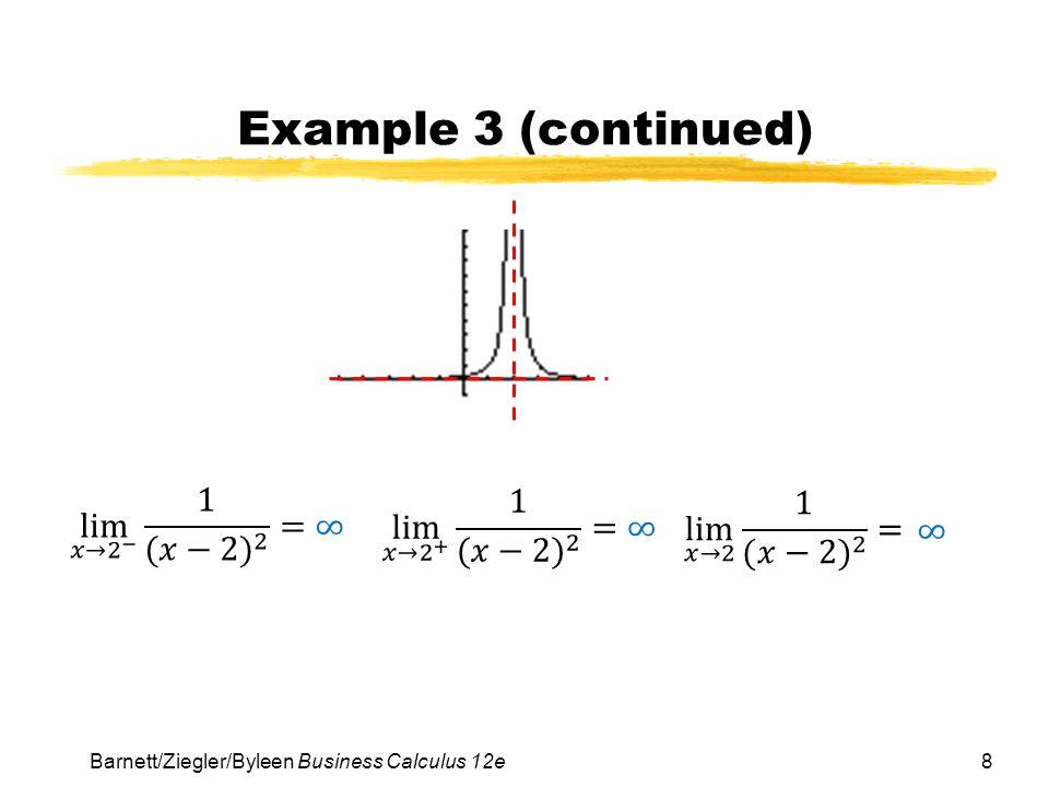 8 Example 3 (continued) Barnett/Ziegler/Byleen Business Calculus 12e