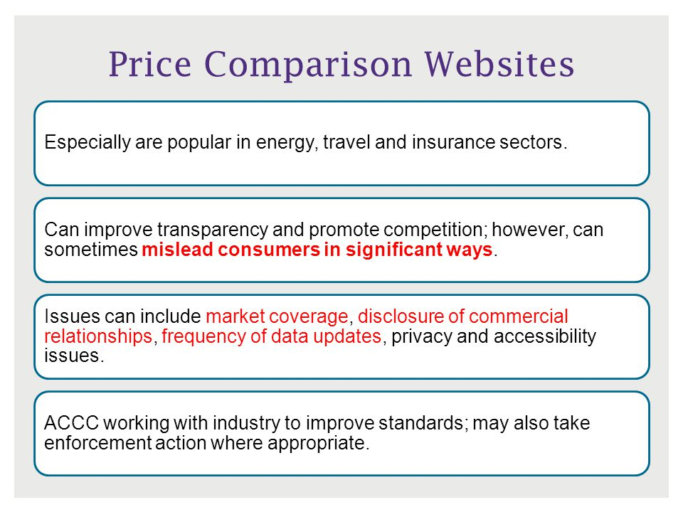 Price Comparison Websites Especially are popular in energy, travel and insurance sectors.
