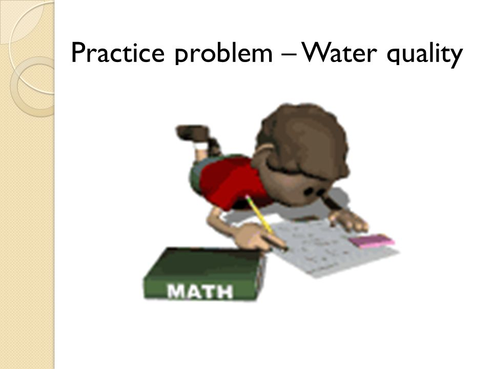 Practice problem – Water quality