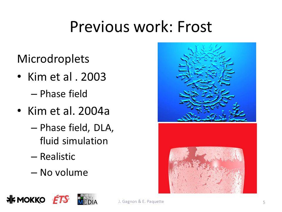 Previous work: Frost Microdroplets Kim et al. 2003 – Phase field Kim et al.