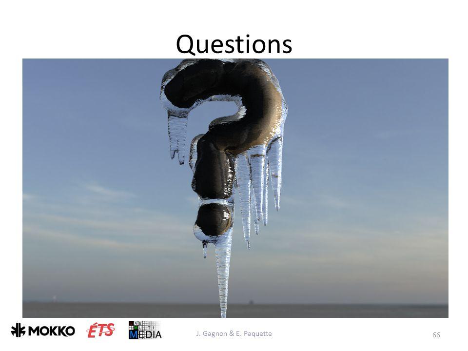 Questions J. Gagnon & E. Paquette 66