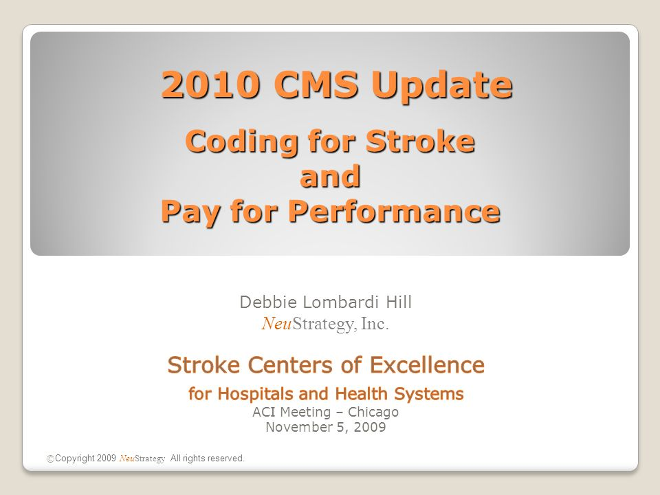 1.Coding for Stroke -Drip and Ship Code -Critical Care Codes - Telehealth (Telemedicine) Codes 2.