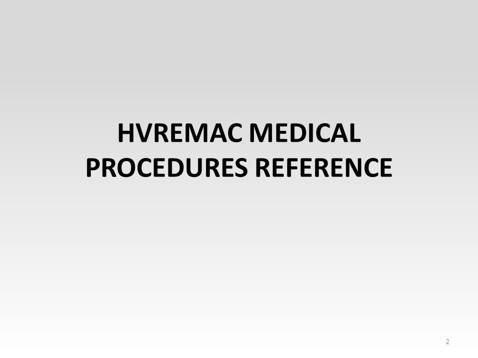 HVREMAC MEDICAL PROCEDURES REFERENCE 2