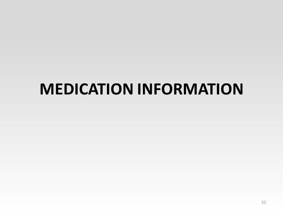 MEDICATION INFORMATION 50