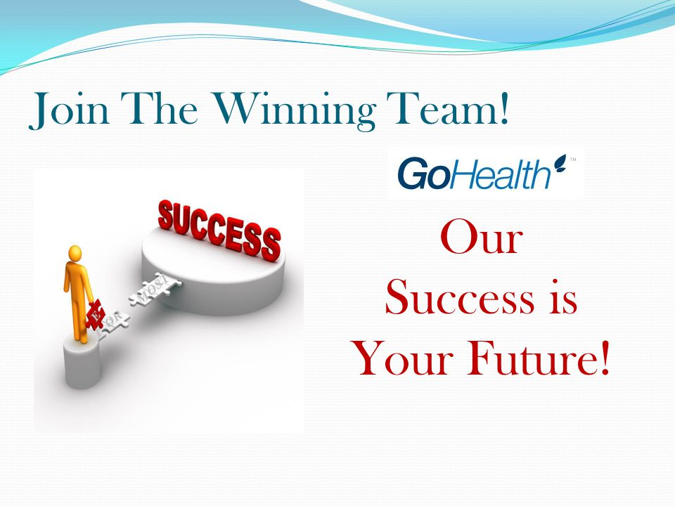 Join The Winning Team! Our Success is Your Future!