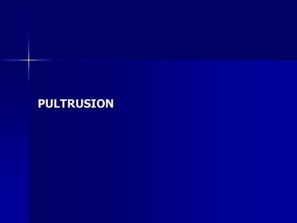 PULTRUSION PROCESS automated process for manufacturing composite materials into continuous cross-section profiles automated process for manufacturing composite materials into continuous cross-section profiles