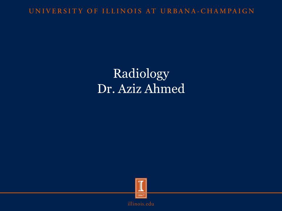 Radiology Dr. Aziz Ahmed