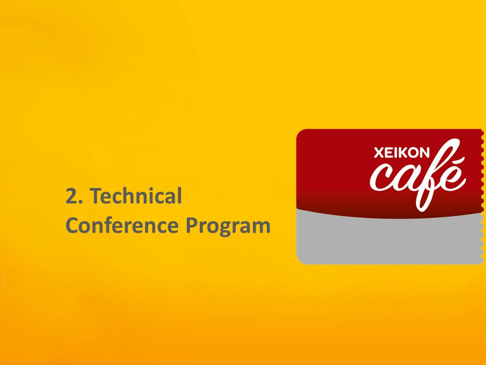 Xeikon Café 2. Technical Conference Program