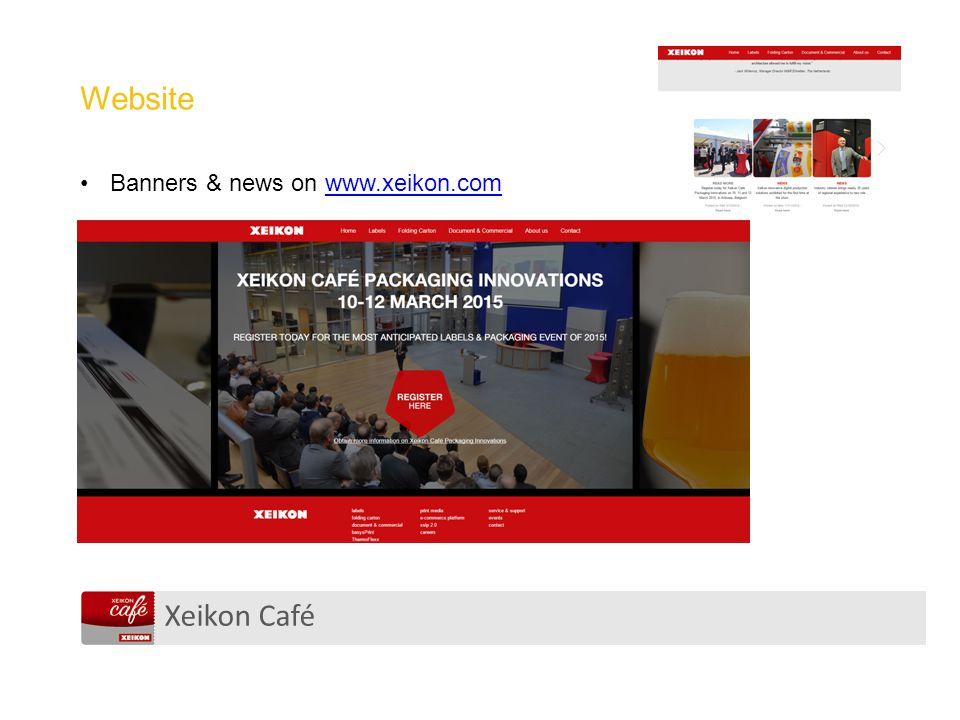 Xeikon Café Website Banners & news on www.xeikon.comwww.xeikon.com