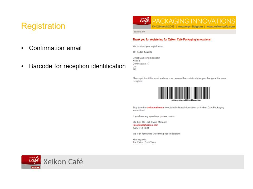 Xeikon Café Registration Confirmation email Barcode for reception identification