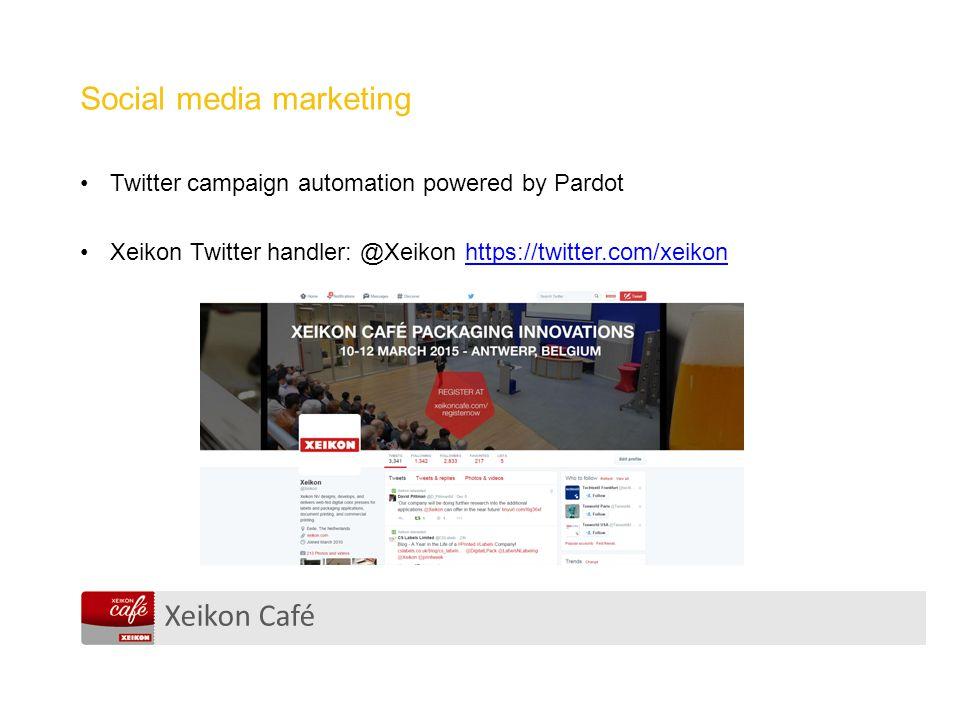 Xeikon Café Social media marketing Twitter campaign automation powered by Pardot Xeikon Twitter handler: @Xeikon https://twitter.com/xeikonhttps://twi