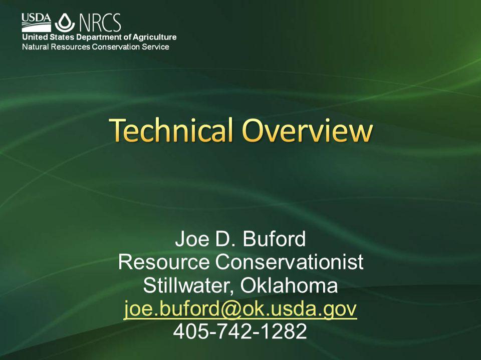 Joe D. Buford Resource Conservationist Stillwater, Oklahoma joe.buford@ok.usda.gov 405-742-1282