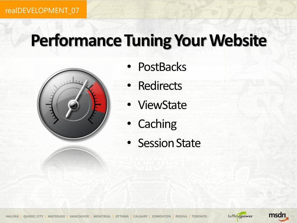 Performance Tuning Your Website PostBacks Redirects ViewState Caching Session State