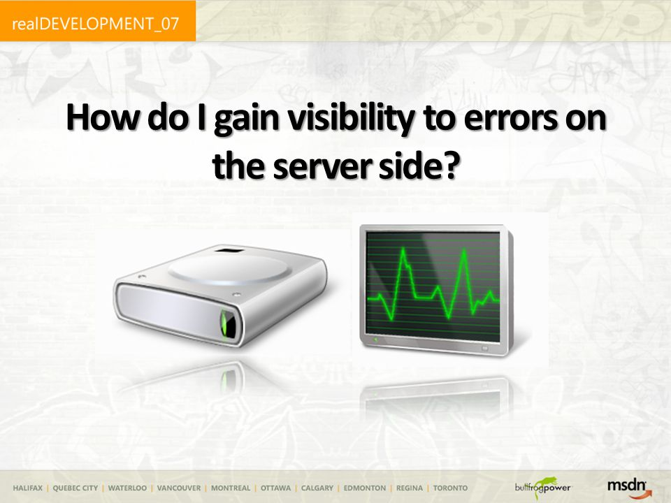 How do I gain visibility to errors on the server side?