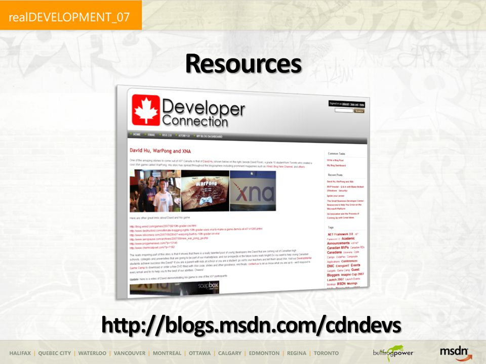 Resources http://blogs.msdn.com/cdndevs