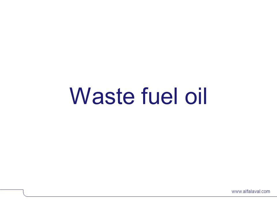 www.alfalaval.com Waste fuel oil © Alfa LavalSlide 2